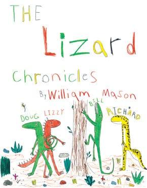 The Lizard Chronicles